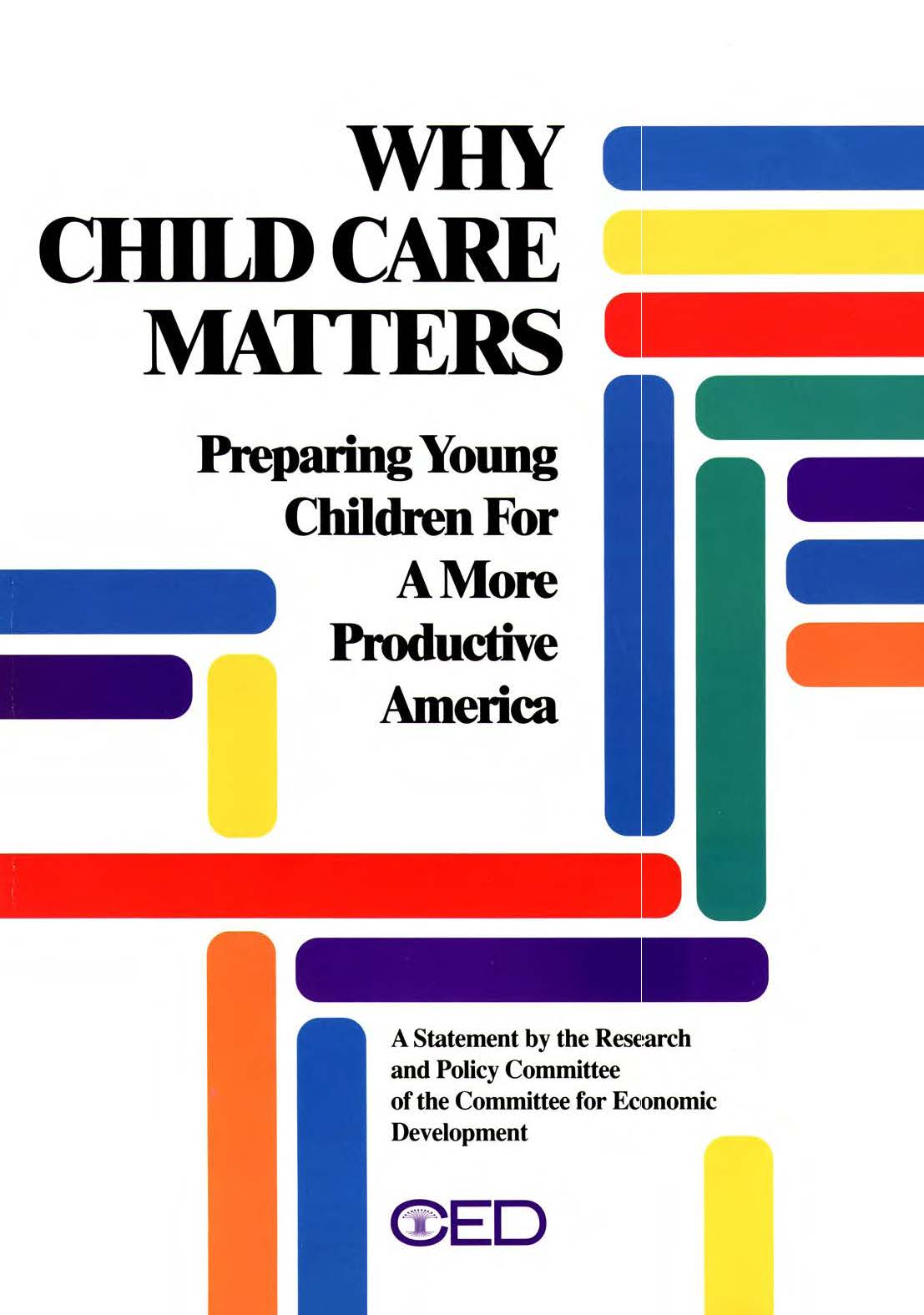 quality child care matters Quality early care and learning by increasing child care assistance to align with   fact sheet: why quality child care matters to employers in alaska (2016).